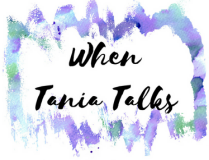 When Tania Talks logo; handwritten script with watercolor border